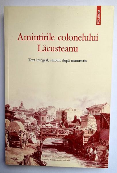 Grigore Lacusteanu - Amintirile colonelului Lacusteanu
