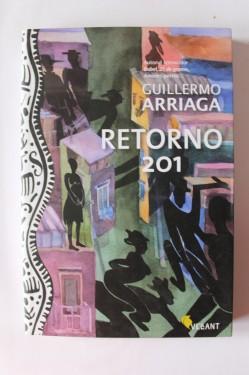 Guillermo Arriaga - Retorno 201. Povestiri