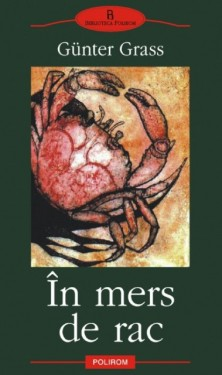 Gunter Grass - In mers de rac