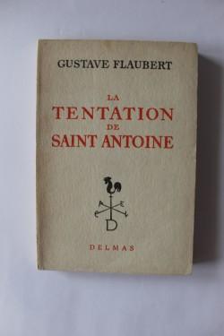 Gustave Flaubert - La tentation de Saint Antoine