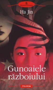 Ha Jin - Gunoaiele razboiului