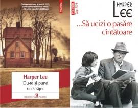 Harper Lee - ...Sa ucizi o pasare cantatoare. Du-te si pune un strajer (2 vol.)