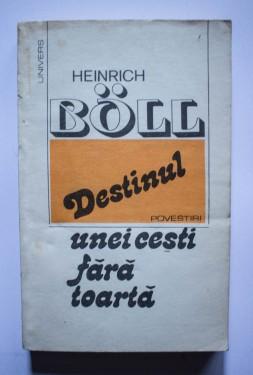 Heinrich Boll - Destinul unei cesti fara toarta