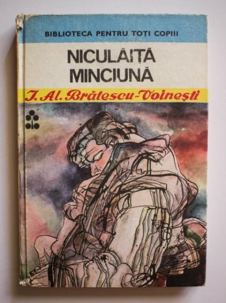 I. Al. Bratescu-Voinesti - Niculaita Minciuna (editie hardcover)
