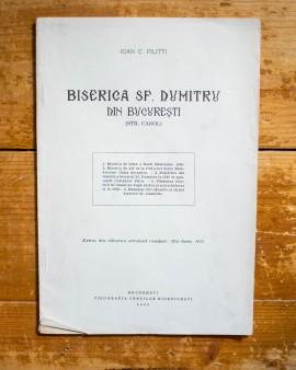 Ioan C. Filitti - Biserica Sf. Dumitru din Bucuresti (Str. Carol) (editie interbelica)