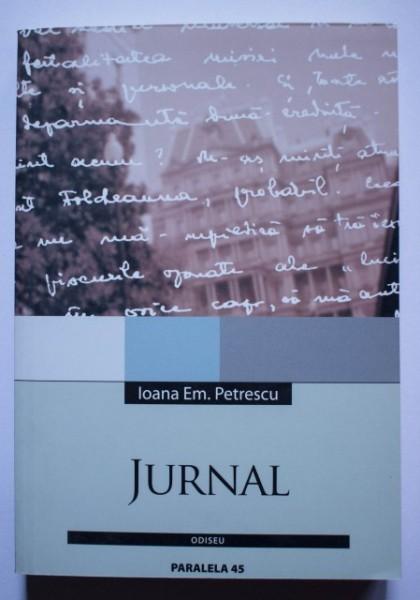 Ioana Em. Petrescu - Jurnal