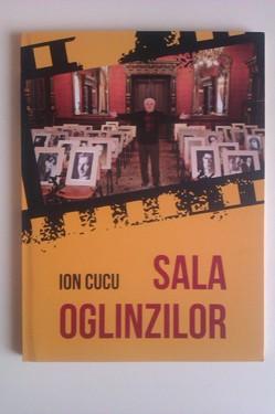 Ion Cucu - Sala oglinzilor
