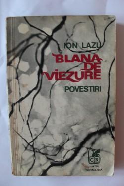 Ion Lazu - Blana de viezure