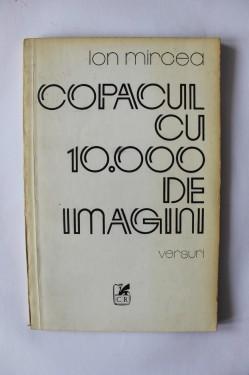 Ion Mircea - Copacul cu 10.000 de imagini (cu autograf)