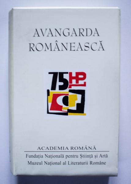 Ion Pop - Avangarda romaneasca. Antologie, studiu introductiv, cronologie, referinte critice si note de Ion Pop (editie hardcover)