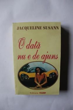 Jacqueline Susann - O data nu e de ajuns