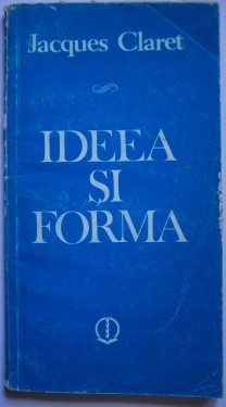 Jacques Claret - Ideea si forma