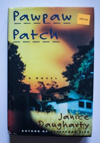 Janice Daugharty - Pawpaw patch (editie hardcover)