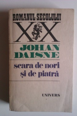 Johan Daisne - Scara de nori si de piatra