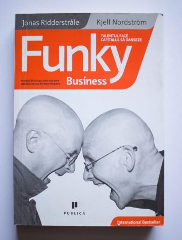 Jonas Ridderstrale, Kjell Nordstrom - Funky Business