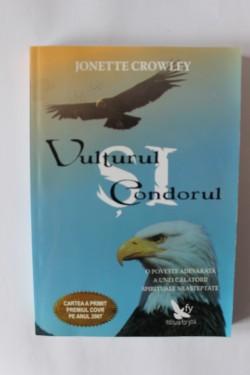 Jonette Crowley - Vulturul si Condorul