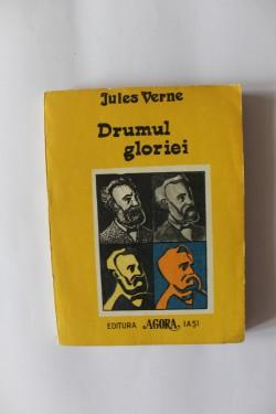 Jules Verne - Drumul gloriei