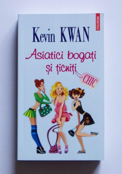 Kevin Kwan - Asiatici mici si ticniti