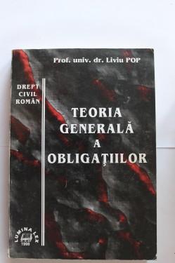 Liviu Pop - Drept civil roman. Teoria generala a obligatiilor