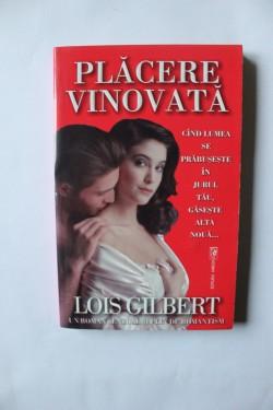 Lois Gilbert - Placere vinovata