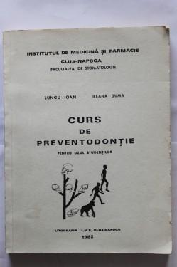 Lungu Ioan, Ilean Duma - Curs de preventodontie