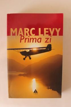 Marc Levy - Prima zi