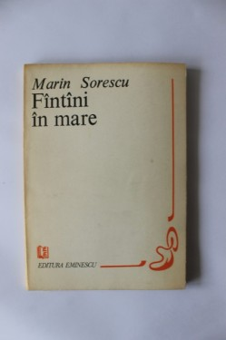 Marin Sorescu - Fantani in mare