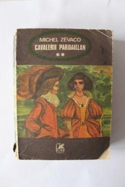 Michel Zevaco - Cavalerii Pardaillan (vol. II)