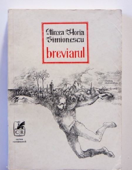 Mircea Horia Simionescu - Breviarul (Historia calamitatum)