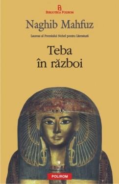 Naghib Mahfuz - Teba in razboi