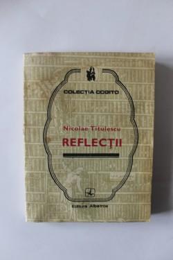 Nicolae Titulescu - Reflectii