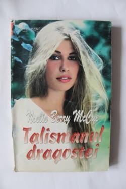 Noelle Berry McCue - Talismanul dragostei
