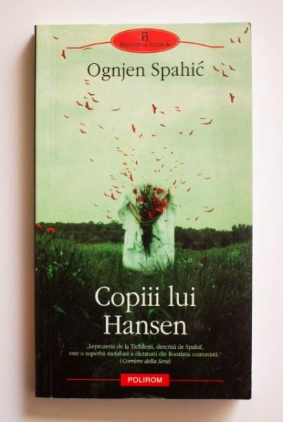 Ognjen Spahic - Copii lui Hansen