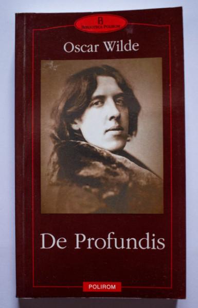 Oscar Wilde - De Profundis si alte scrisori