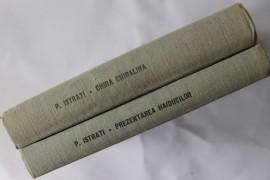 Panait Istrati - Chira Chiralina. Mos Anghel. Prezentarea haiducilor. Domnita din Snagov (2 vol. frumos relegate, editie hardcover)
