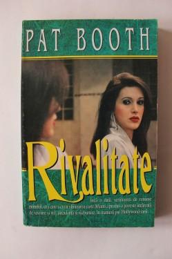 Pat Booth - Rivalitate