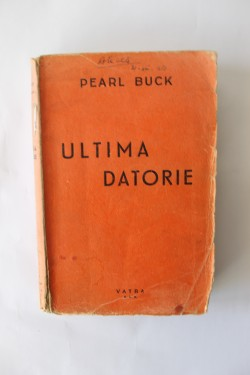 Pearl S. Buck - Ultima datorie