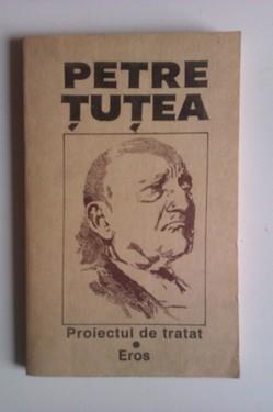 Petre Tutea - Proiectul de tratat. Eros