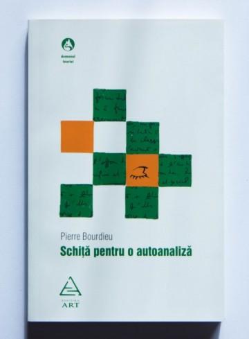 Pierre Bourdieu - Schita pentru o autoanaliza