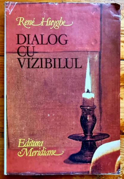 Rene Huyghe - Dialog cu vizibilul. Cunoasterea picturii (editie hardcover)