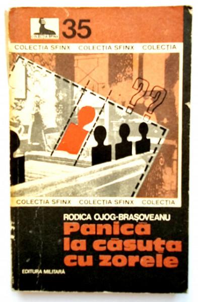 Rodica Ojog-Brasoveanu - Panica la casuta cu zorele