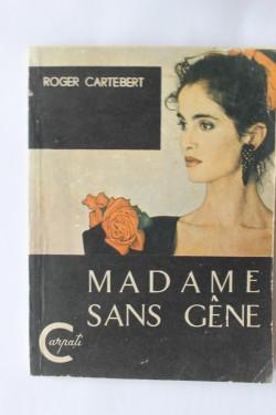 Roger Cartebert - Madame sans gene