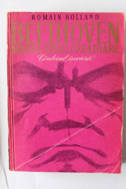 Romain Rolland - Beethoven (marile epoci creatoare). Cantecul invierii