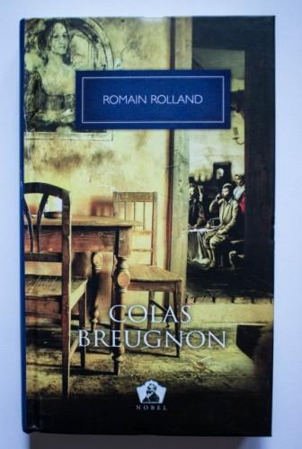 Romain Rolland - Colas Breugnon (editie hardcover)