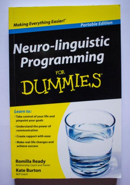 Romilla Ready, Kate Burton - Neuro-linguistic Programming for Dummies