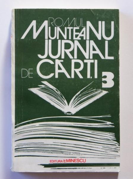 Romul Munteanu - Jurnal de carti 3