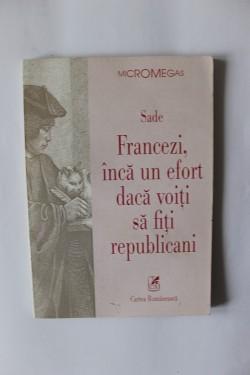 Sade - Francezi, inca un efort daca voiti sa fiti republicani