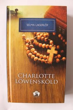 Selma Lagerlof - Charlotte Lowenskold (editie hardcover)