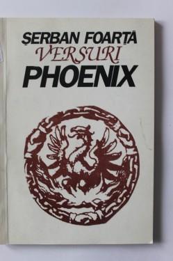 Serban Foarta - Phoenix