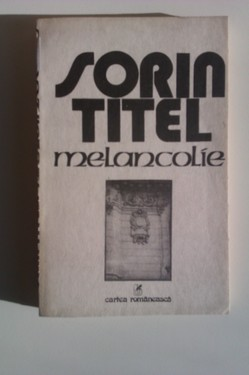 Sorin Titel - Melancolie